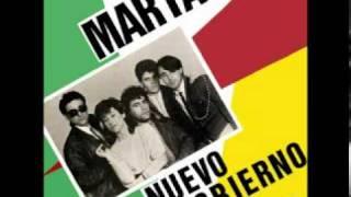 Marta y su Nuevo Gobierno - Quiero estar allí