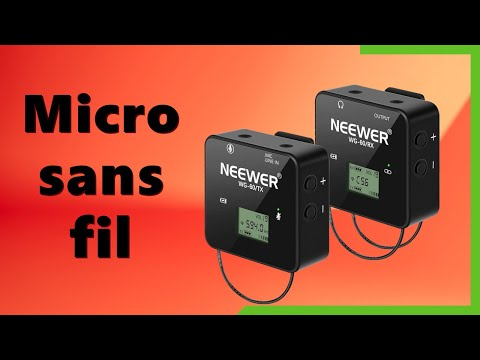 Pourquoi pas un micro sans fils ? - NEEWER WG60