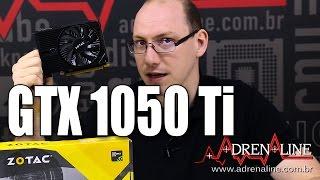 GTX 1050 Ti: Análise e gameplay - será essa a melhor placa gamer de entrada?