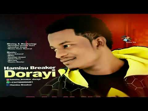 HAMISU BREAKER INA DA MASOYIYA NEW HAUSA SONGS 2018 thumbnail