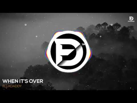 When It's Over (Original Mix)