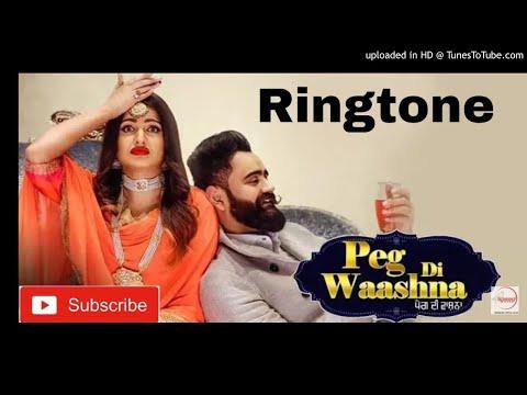 Amrit Maan Ringtone   Peg Di Waashna Ringtone    Himanshi Khurana New Punjabi Ringtone 2018