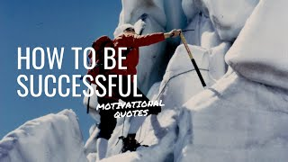 how to be a succęssful person in life | motivational quotes | success quotes | inspirational quotes