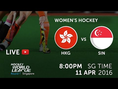 Hong Kong vs Singapore | 2016 Women Hockey World League Round 1