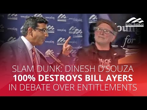SLAM DUNK: Dinesh D'Souza 100% destroys Bill Ayers in debate over entitlements