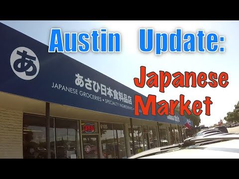 Asahi Japanese Market - Austin Texas Update