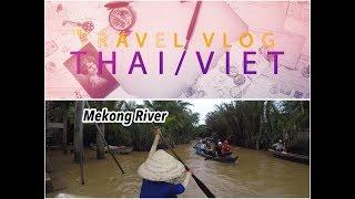 Travel Vlog: Mekong River