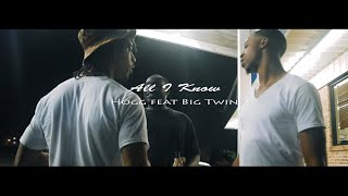 Hogg - All I Know Feat Big Twin (Official Music Video) SatchMoeFilmz