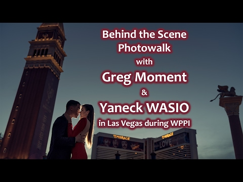 Photowalk with Greg Moment & Yaneck WASIO in Las Vegas during WPPI