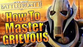 Star Wars Battlefront 2 - How To Play Better With General Grievous
