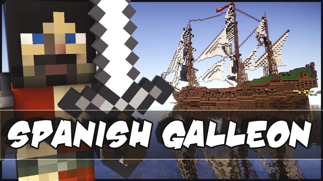 minecraft epic ship spanish galleon youtube
