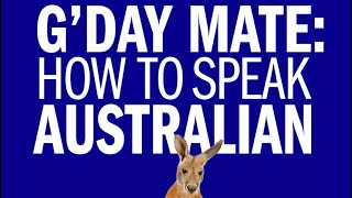 How to talk Australian Accent |  Australian People Teaching Australian Accent  | G'DAY Mate