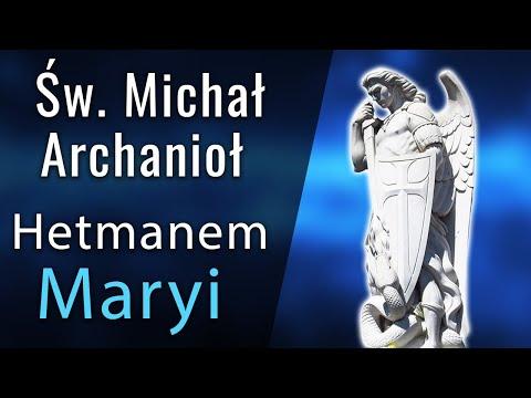 św. Michał Archanioł Hetmanem Maryi
