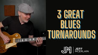 3 Great Blues Turnarounds