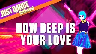 Just Dance Unlimited: How Deep Is Your Love by Calvin Harris & Disciples - Official Gameplay [US]