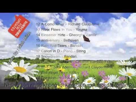 50 bản nhạc Không Lời Kinh Điển Mọi Thời Đại (phần 2)