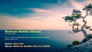 Imee Ooi - Medicine Buddha Dharani [vocal] | #02