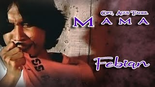 Febian - Mama MP3