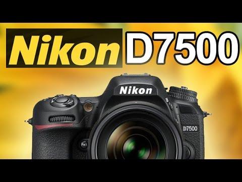 Nikon D7500! (vs Nikon D500, D7200, D5600 & Canon 77D, 80D, 7D)