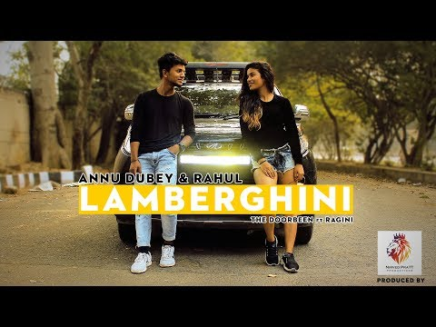 Lamberghini   The Doorbeen Feat Ragini   Latest Punjabi Song 2018   ANNU DUBEY