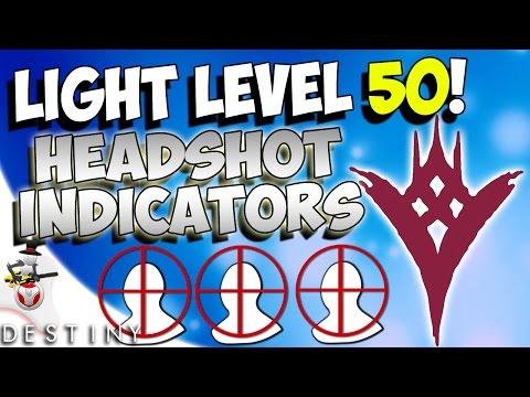 light level 50 headshot indicators in crucible the taken king