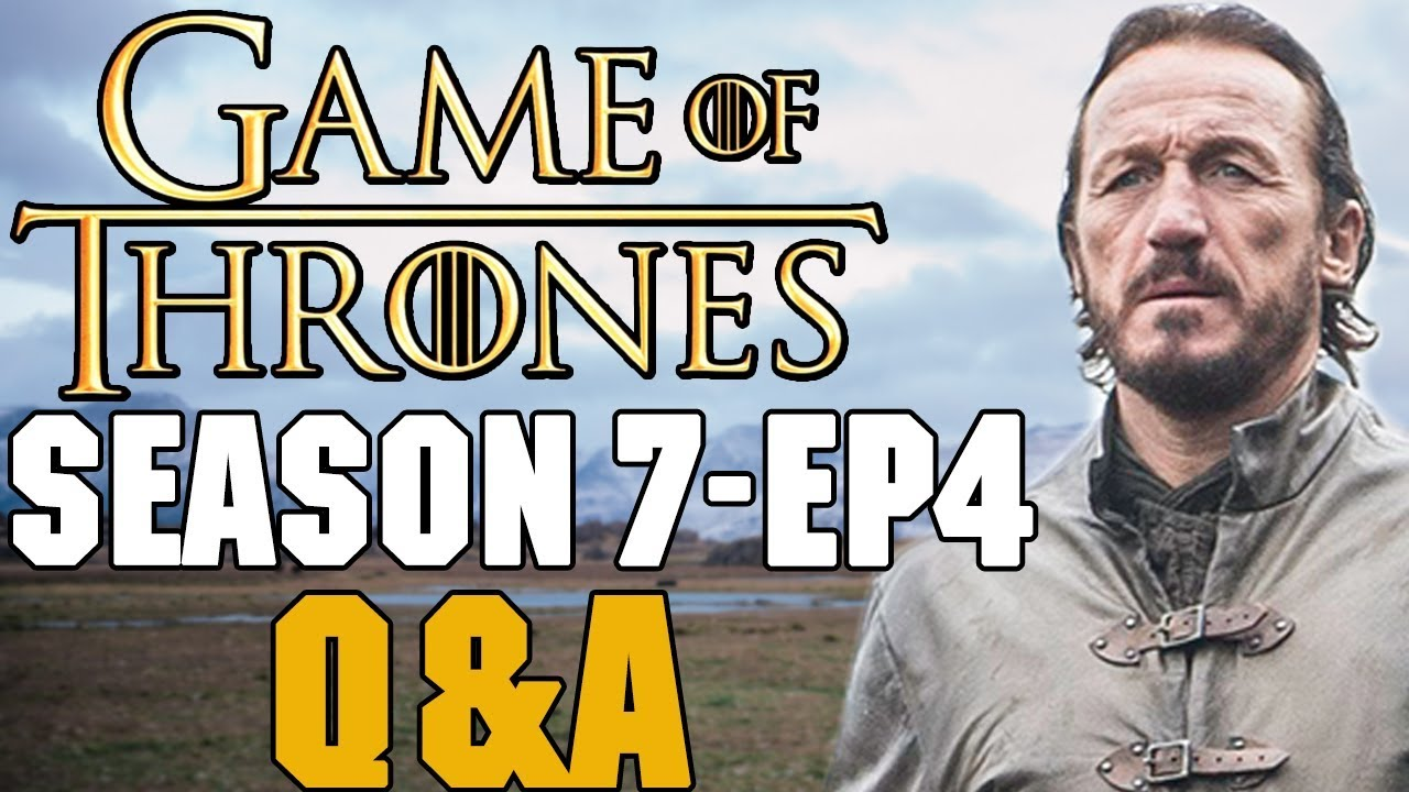 Download Game of Thrones Season 7 Episode 4 Q&A