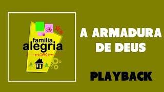 A armadura de Deus (Playback) - Família Alegria na Ig. Batista da Lagoinha BH