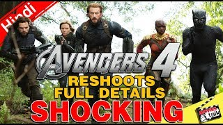 Avengers 4 Reshoot Full Details SHOCKING [Explained In Hindi]