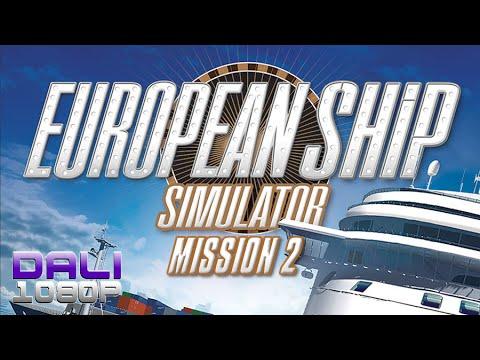 European Ship Simulator Mission 2 PC Gameplay FullHD 1080p