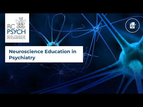 Neuroscience Education in Psychiatry
