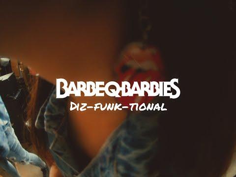 Barbe-Q-Barbies - Diz-Funk-tional (official video) Mp3