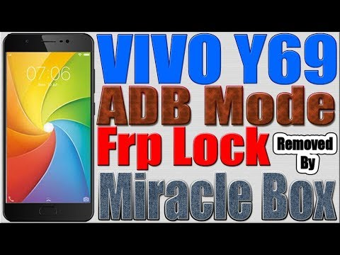 Download Vivo Y69 Frp Removed In Adb Mode By Miracle Box MP3, MKV