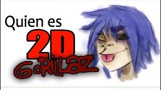QUIEN ES 2D (GORILLAZ)