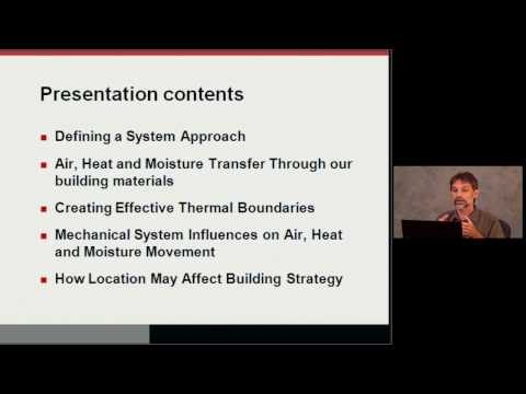 Basic building science: a study of air, heat and moisture movement