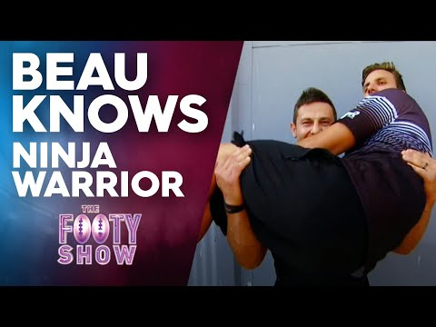 Beau Knows Ninja Warrior | NRL Footy Show