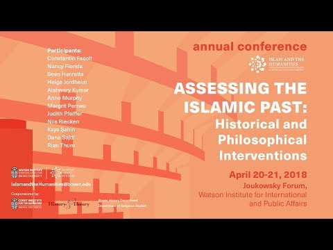 Islam and the Humanities 2018: Day 1 - Panel 4