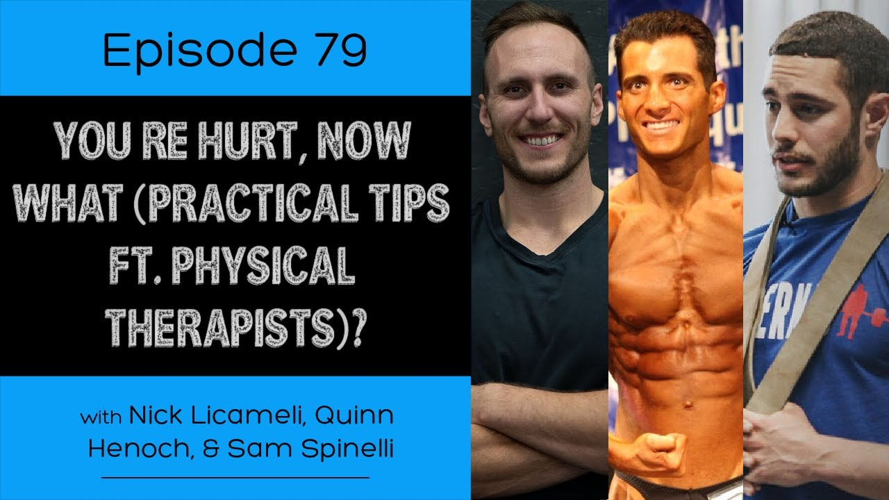 Iron Culture Podcast Ep. 79: You're Hurt, Now What (Practical Tips Ft. Physical Therapists)?