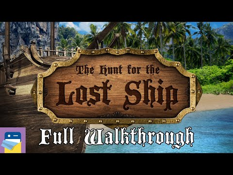 The Hunt For The Lost Ship: Complete Walkthrough Guide & IOS / Android Gameplay (by Syntaxity Inc.)