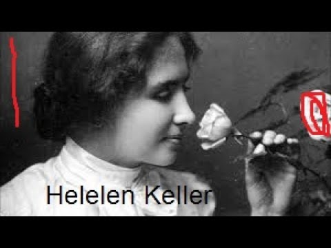 The Story of Helen Keller part 1
