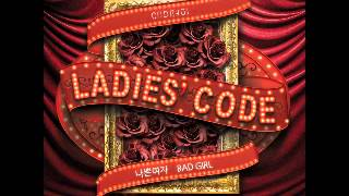 [twitter REQ] Ladies Code - Bad Girl [MR] (Instrumental) (Karaoke)