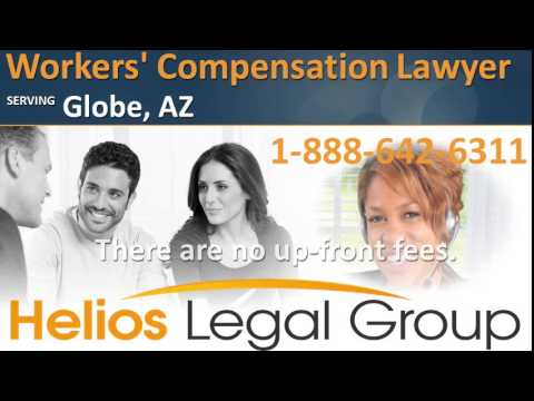 Globe Workers Compensation Lawyer & Attorney, Arizona