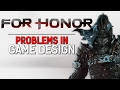For Honor's Problematic Combat Design