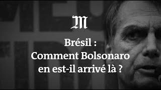 Comment Jair Bolsonaro est devenu président du Brésil