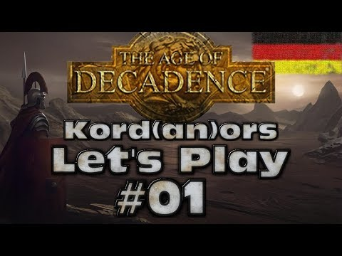Let's Play - The Age of Decadence #01 [DE] by Kordanor
