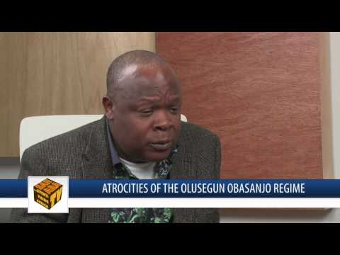 Atrocities Of The Olusegun Obasanjo Regime - FULL INTERVIEW