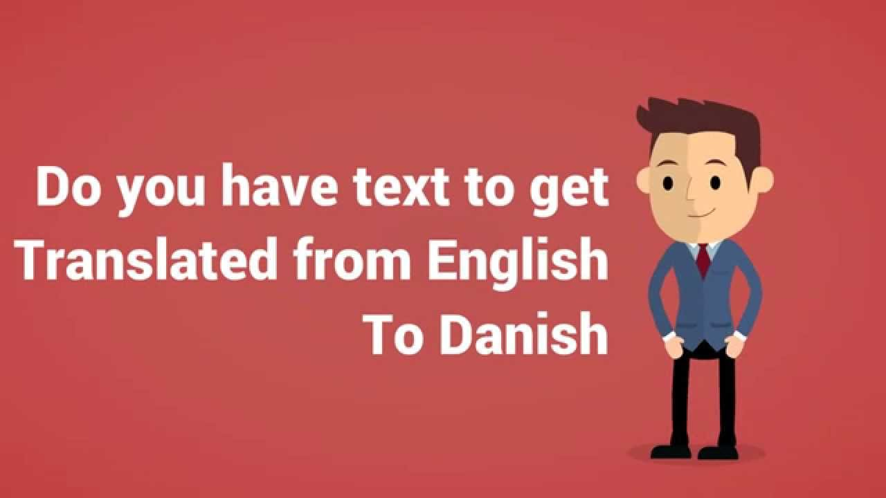 Translation From Danish To English Or