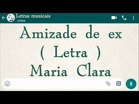 Amizade de ex - Letra - Maria Clara