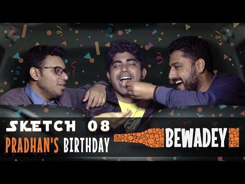 PDT Bewadey - Pradhan's Birthday | Sketch no.8