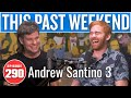 Andrew Santino 3 | This Past Weekend w/ Theo Von #290