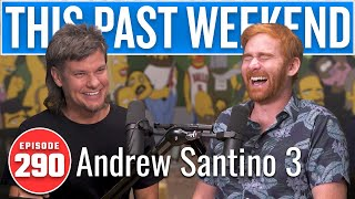 Download lagu Andrew Santino 3 | This Past Weekend w/ Theo Von #290